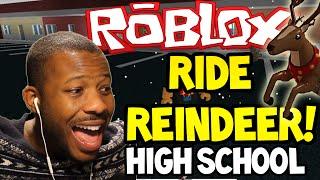 getlinkyoutube.com-ROBLOX: RIDE REINDEER! - HIGH SCHOOL! - Part (1)