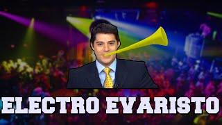getlinkyoutube.com-ELECTRO EVARISTO
