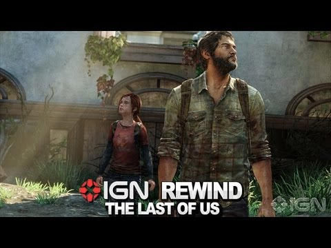 IGN Rewind Theater - The Last of Us: Tearing Apart the New Trailer