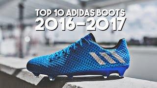 getlinkyoutube.com-Top 10 Adidas Football Boots 2016-2017