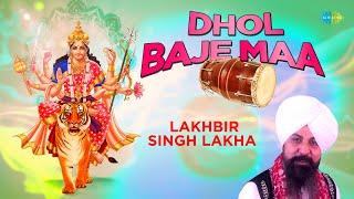 getlinkyoutube.com-Dhol Baje Maa Full Song - Jidhar Dekho Jagrate By Lakhbir Singh Lakha & Panna Gill