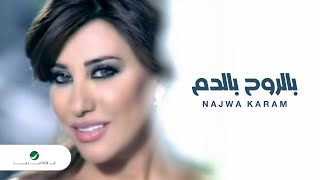 getlinkyoutube.com-Najwa Karam Bel Rouh Bel Dam نجوى كرم - بالروح بالدم