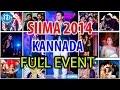SIIMA 2014 Kannada Awards Full Event, Malaysia