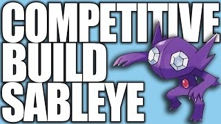 Pokemon XY: Competitive Builds 101 - Sableye