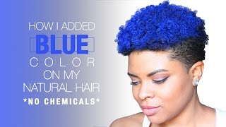 getlinkyoutube.com-Natural Hair | How I Added Blue to My Hair w/o Chemicals