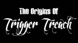 Naughty By Nature - The Origins Of Trigger Treach