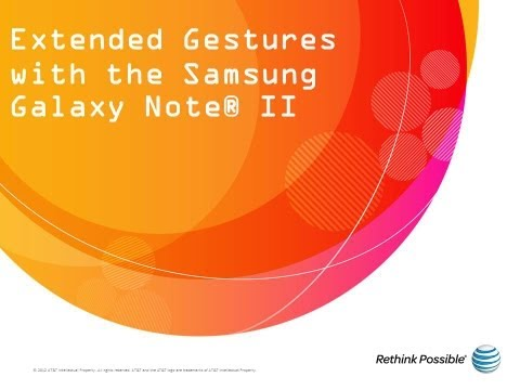 Extended Gestures with the Samsung Galaxy Note® II: AT&T How To Video Series