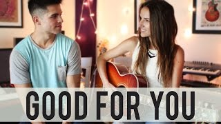 Good For You - Selena Gomez Live Cover By Ana Free Ft. Tay Watts