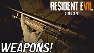 getlinkyoutube.com-Resident Evil 7 - Weapons & Guns •  ULTIMATE WEAPONS GUIDE!