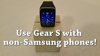 getlinkyoutube.com-How To Use a Samsung Gear S with NON Samsung phones.