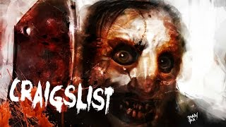 getlinkyoutube.com-3 Scary TRUE Craigslist Horror Stories