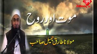 getlinkyoutube.com-Moat Or Rooh | Molana Tariq Jameel Sahab
