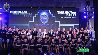 getlinkyoutube.com-‎BURIRAM BEYOND UNBELIEVABLE THANK YOU PARTY‬ 2015