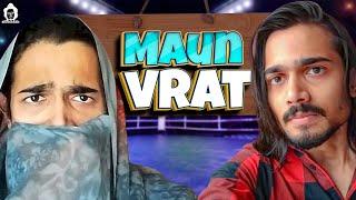 BB Ki Vines  | Maun Vrat |