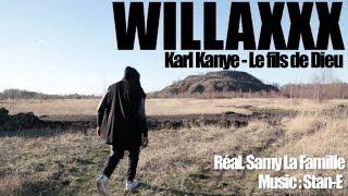 Willaxxx Aka Karl Kanye - Le Fils De Dieu