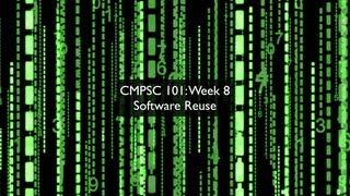 getlinkyoutube.com-CMPSC 101: Week 8, Understanding Software Reuse