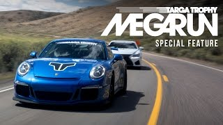 Targa Trophy Megarun | Special Feature
