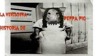 getlinkyoutube.com-LA VERDADERA HISTORIA DE PEPPA PIG!! (creepypasta)