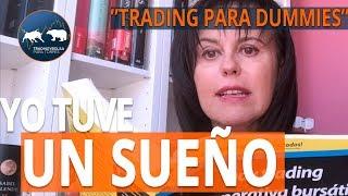 """Yo tuve un sueño - Presentación """"Trading y Operativa Bursátil para Dummies"""""""