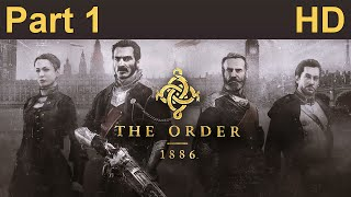 getlinkyoutube.com-The Order 1886 Gameplay Walkthrough Let's Play Part 1 No Commentary