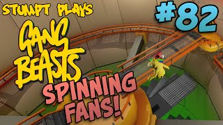 Gang Beasts - #82 - Spinning Fans