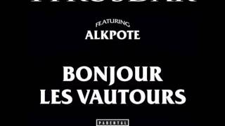 Alkpote (feat 1trusdar) - Bonjour les vautours