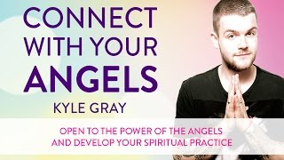 getlinkyoutube.com-Connect with Your Angels - Kyle Gray