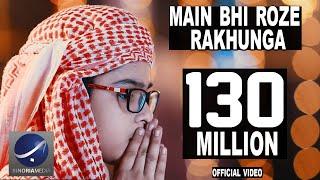 Mai-Bhi-Roze-Rakhunga-Official-Video-HD width=