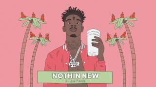 21 Savage - Nothin New (Official Audio) width=