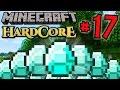 Minecraft HC #5! - Part 17 DIAMOND JACKPOT!!
