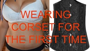 getlinkyoutube.com-WEARING A NEW CORSET FOR THE FIRST TIME