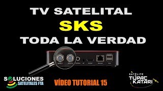 TV Satelital SKS - Toda la Verdad