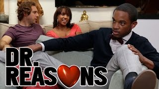 getlinkyoutube.com-Jealous Boyfriend - Dr. Reasons Ep. 30 w/Spoken Reasons