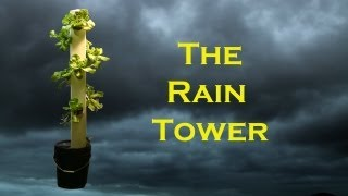 getlinkyoutube.com-The Rain Tower - Vertical Hydroponic System