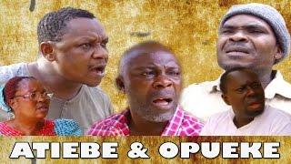 Atiebe & Opueke - Latest Edo Comedy Movie