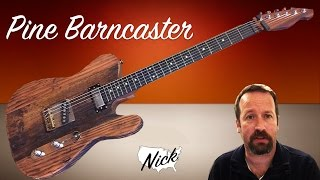 getlinkyoutube.com-Guitar Demo - Pine Barncaster with Real Old Wood Tele Telecaster Style (WD music neck too!)