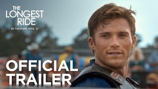 getlinkyoutube.com-The Longest Ride | Official Trailer [HD] | 20th Century FOX