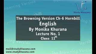 The Browning version, English By Monika Khurana
