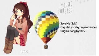 BTS Save Me/방탄소년단 English Ver.【Saki】