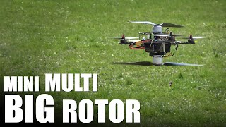 Mini Multi Big Rotor! | Flite Test