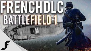 getlinkyoutube.com-FRENCH DLC REVEAL - Battlefield 1