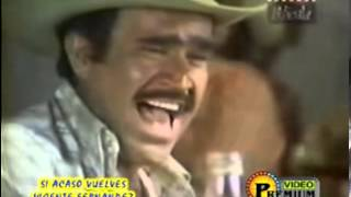 getlinkyoutube.com-VICENTE FERNANDEZ  SI ACASO VUELVES