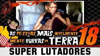getlinkyoutube.com-As Pessoas mais Inteligentemente Burras da TERRA 18 - Super Lutadores
