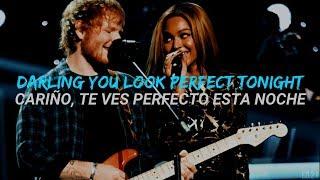 Perfect Duet - Ed Sheeran with Beyoncé (Ingles//Español) width=
