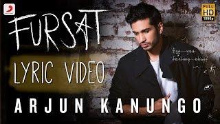 getlinkyoutube.com-Fursat - Arjun Kanungo   Official Lyric Video