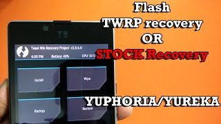 getlinkyoutube.com-Yuphoria/Yureka - Flash TWRP recovery & Revert to Stock Recovery! [ Easy & Safe ]