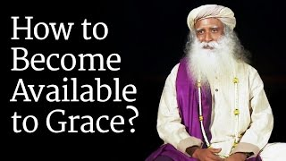 getlinkyoutube.com-How to Become Available to Grace? Sadhguru