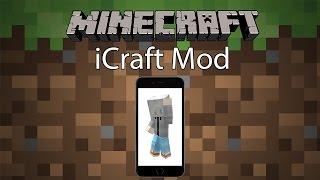getlinkyoutube.com-Minecraft Mod รีวิว - Mod ไอโฟนในมายคราฟ | iCraft Mod [1.7.10]