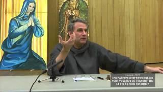 Les parents chrétiens ont-ils pour vocation de transmettre la foi à leurs enfants? 2015-01-08