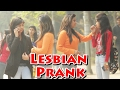 Lesbian Prank on Girls - Shocking Reactions | THF - Ab Mauj Legi Dilli